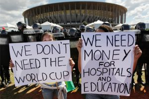 'We don't need the World Cup. We need money for hospitals and education'
