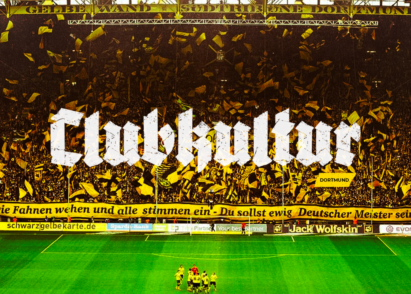 Clubkultur: Borussia Dortmund and the meaning of true love